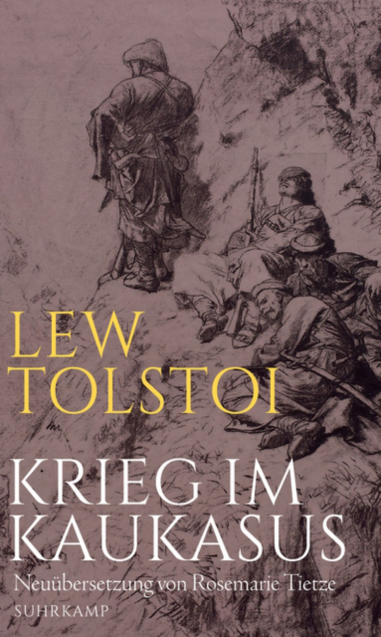 Ottmanngut | Rosemarie Tietze: Lew Tolstoi - Krieg im Kaukasus