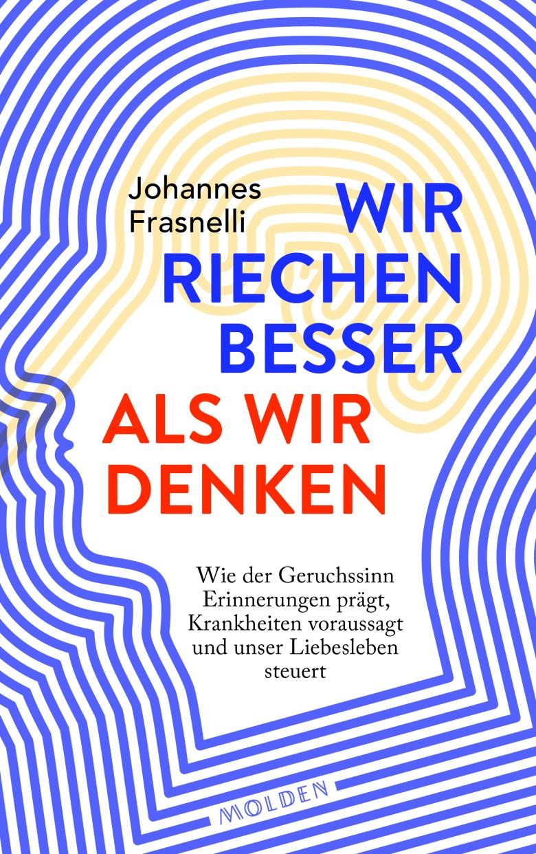 Ottmanngut | Johannes Frasnelli: Wir riechen besser als wir denken