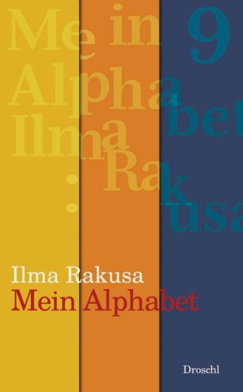 Ottmanngut | Ilma Rakusa - Mein Alphabet